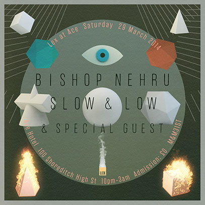 Bishop Nehru, Slow & Low